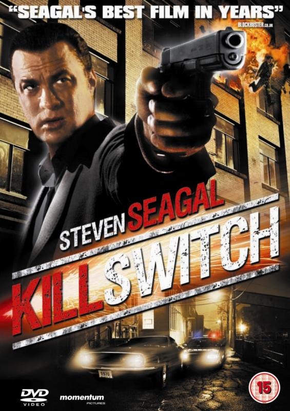 Kill Switch Steven Seagal